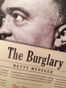 The Burglary, by Betty Medsger