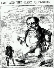 """Jack and the Giant Joint-Stock"", a cartoon in Town Talk (1858) satirizing the 'monster' joint-stock economy that came into being after the Joint Stock Companies Act 1844.Source: Wikicommons"