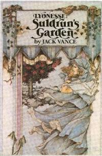 Suldrun's Garden, Vol. 1 of Jack Vance's Lyonesse Trilogy