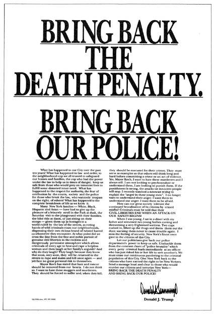 Donald's full page ad in the Times. What's a lynch mob supposed to do?