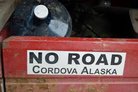 Bumpersticker, Cordova, Alaska, Photographer Unknown